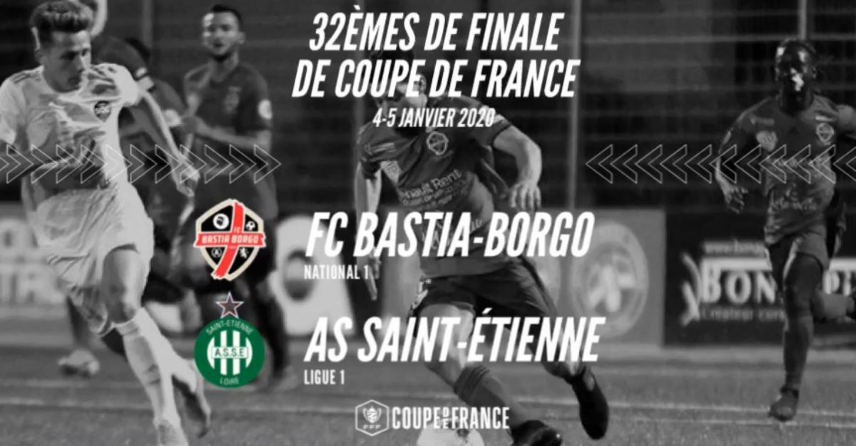 Coupe de France : FC Bastia-Borgo contre Saint-Etienne en direct sur Via Stella