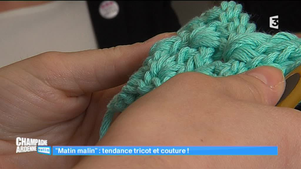 Champagne-Ardenne matin - Tendance tricot et couture
