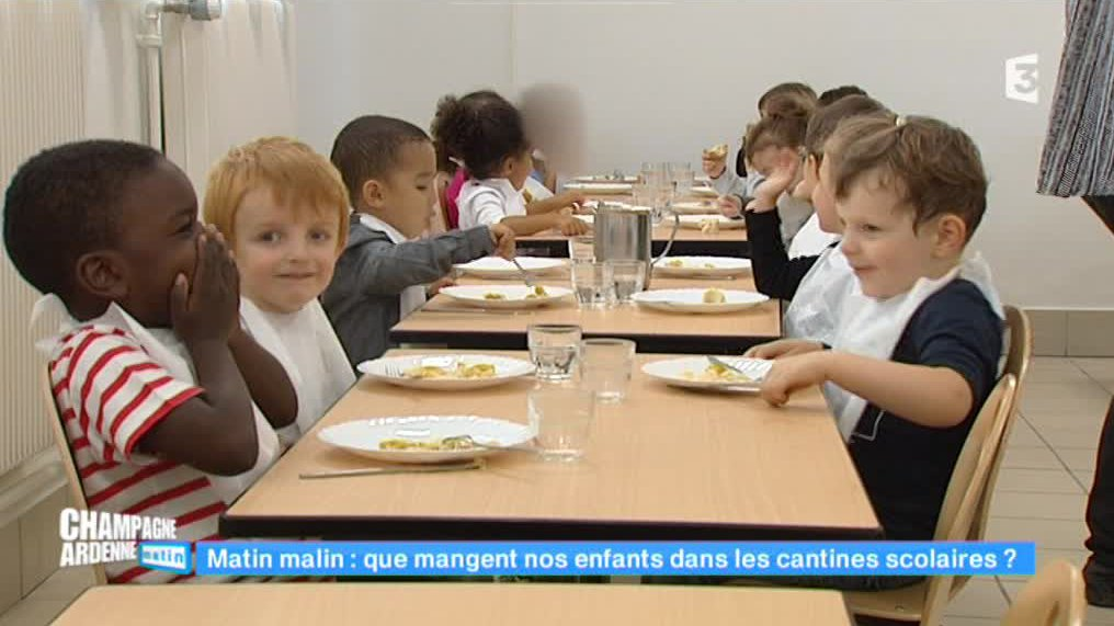 Champagne-Ardenne matin - Les cantines scolaires