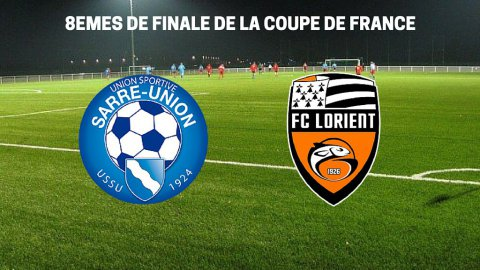 Le match US Sarre-Union / FC Lorient