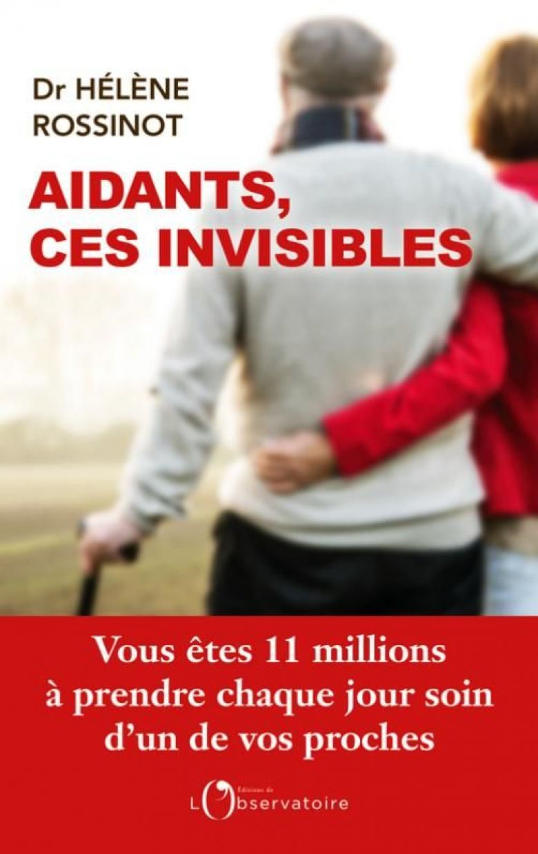 "La couverture d' ""Aidants, ces invisibles"". / © Editions de l'Observatoire"