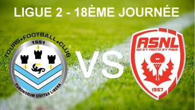 Tours FC vs AS Nancy Lorraine : un vrai match de Coupe