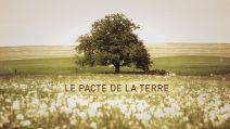 "Documentaire ""le pacte de la terre"""