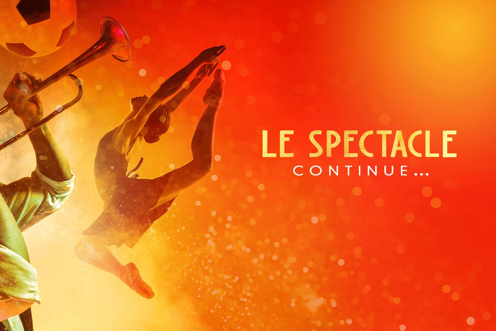 Le spectacle continue