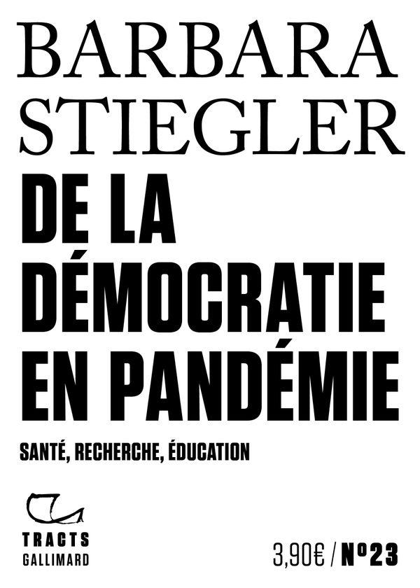 Le dernier livre de Barbara Stiegler édité chez Gallimard