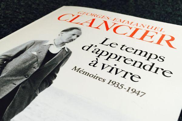Georges-Emmanuel Clancier, Le temps d'apprendre à vivre Mémoires 1935-1947, Albin Michel, 2016