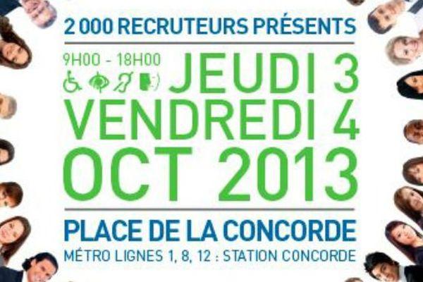La 11e édition de Paris pour l'emploi se tient les 3 et 4 octobre 2013 place de la Concorde. 2000 recruteurs y sont présent pour proposer pas moins de 15.000 poste. A vos CV !