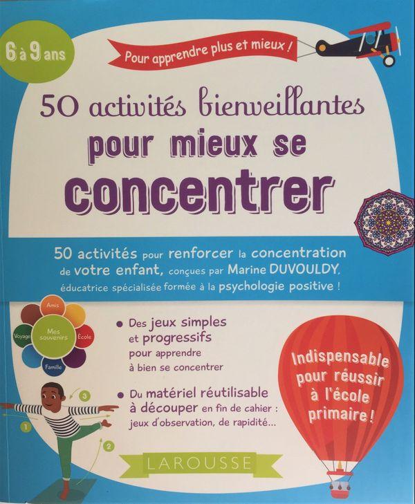 50 activités bienveillantes pour mieux se concentrer, conçu par Marine Duvouldy