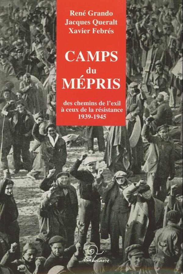 """""""Camps du mépris"""" publié en 2009 aux Editions Trabucaires"""