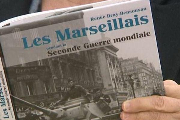 """Les Marseillais durant le 2eme guerre mondiale"" de Renée Dray-Bensousan"