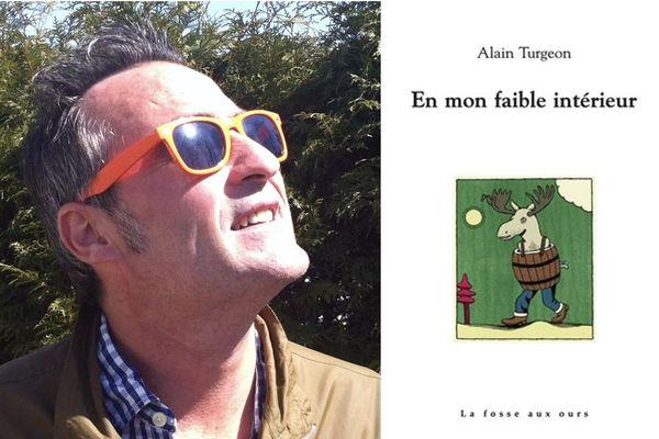 """Alain Turgeon """"en mon faible intérieur"""" éditions la fosse aux ours. Illustration de la couverture, Fabio Viscogliosi"""