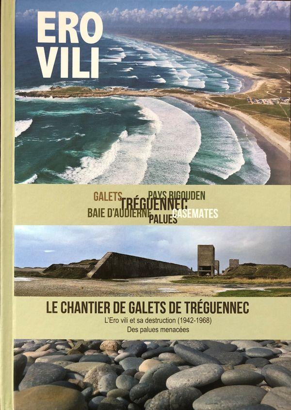 """""""Ero Vili, Le Chantier De Galets De Treguennec"""" ul levr skrivet gant Alain LE BERRE"""