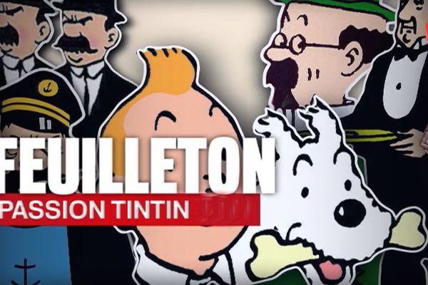 Passion Tintin, 5 reportages sur les passionnés du reporter belge.