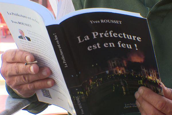 Ce livre, D'Yves Rousset La Préfecture est en feu n'était pas le bienvenu à la fête du livre de Saint-Etienne selon son auteur