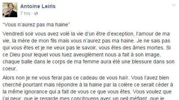 Le texte, publié sur Facebook par Antoine Leiris, trois jours après avoir perdu sa femme au Bataclan, le 13 novembre 2015.