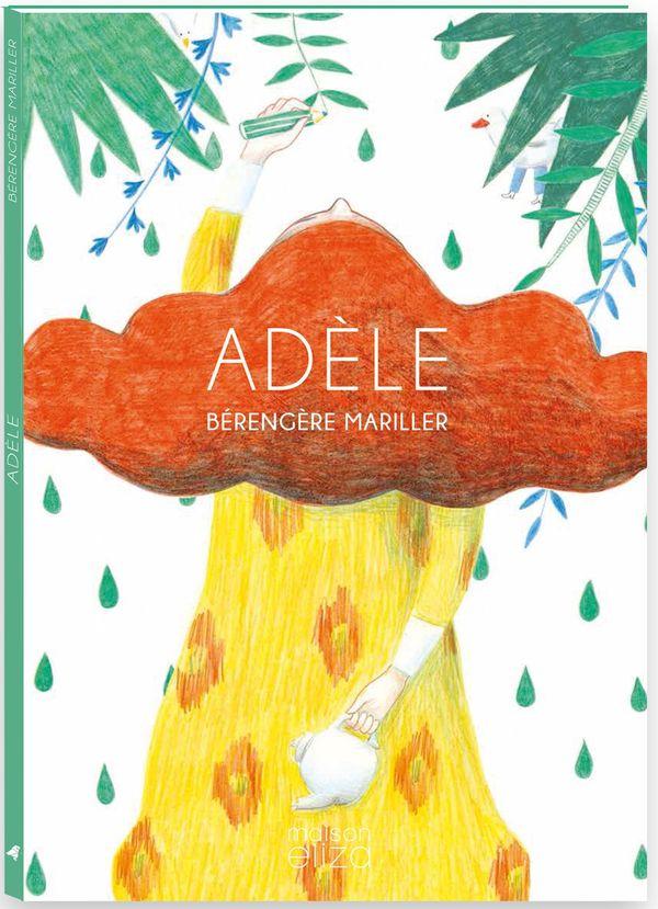 Adèle de Bérengère Mariller