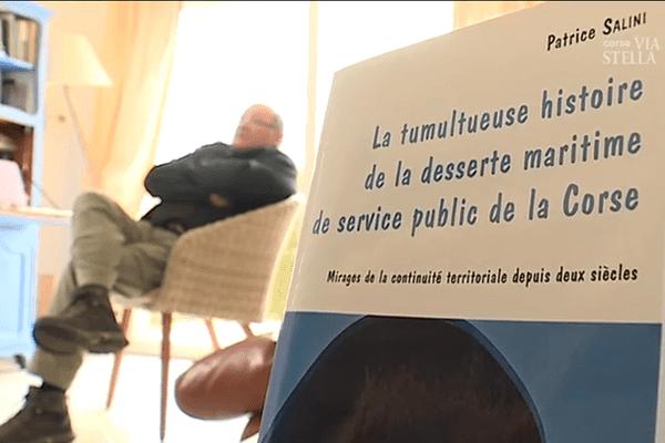 La tumultueuse histoire de la desserte maritime de service public de la Corse, de Patrice Salini.