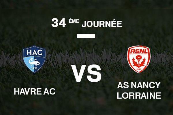 Le Havre AC - AS Nancy Lorraine.
