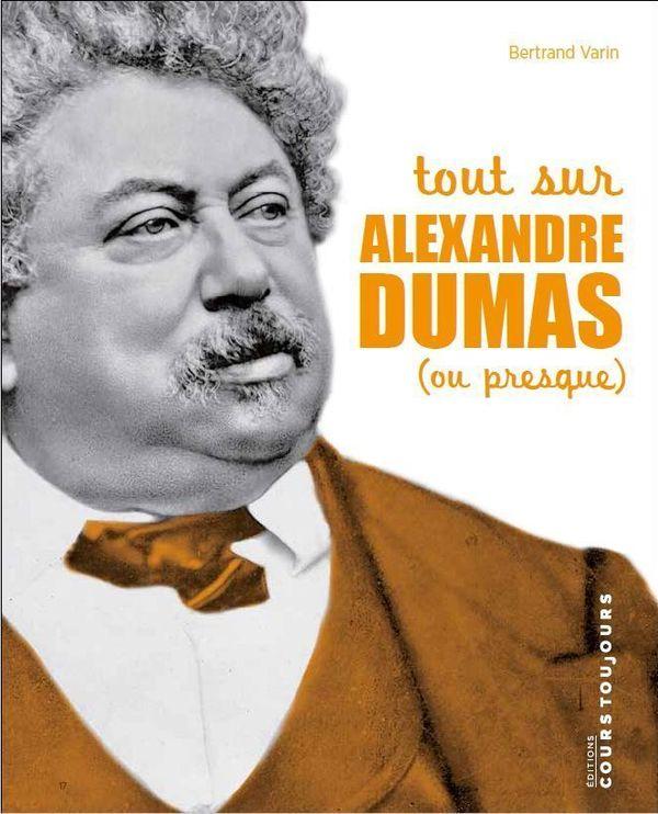 A l'occasion des 150 de la mort d'Alexandre Dumas, l'édition Cours Toujours, met en avant ce personnage originaire de l'Aisne