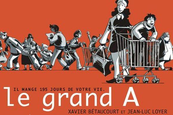 Le grand A, Xavier Bétaucourt, Jean-Luc Loyer, éditions Futuropolis