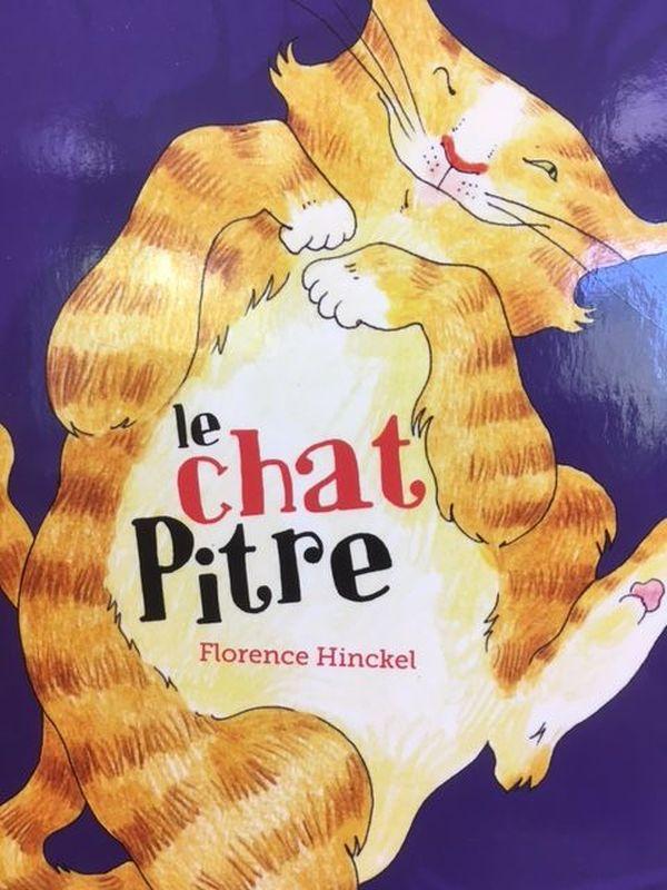 """""""Le chat pitre"""" de Florence Hinckel"""