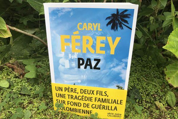 """""""Paz"""", dernier roman de Caryl Férey, paru en Série Noire chez Gallimard"""
