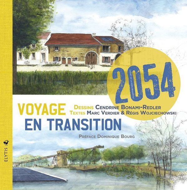 """""""2054, voyage en transition"""" est un carnet de voyage dans les paysages Meurthe-et-mosellans de demain."""