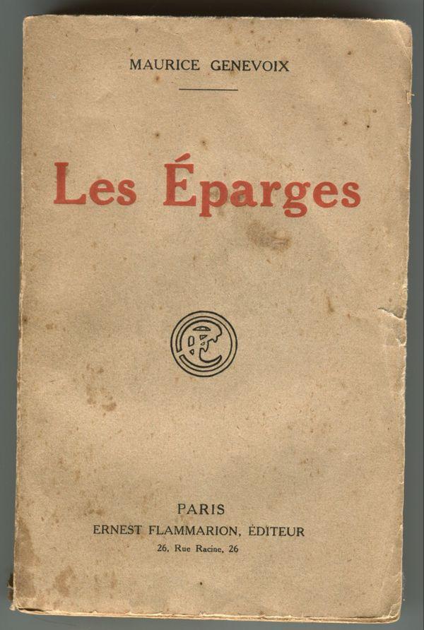 Publié en 1923, « Les Eparges » est le dernier des récits de guerre de Maurice Genevoix