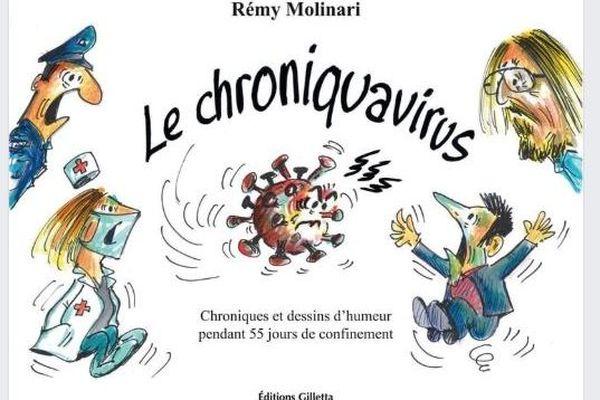 Le chroniquavirus, ou comment rendre compte d'une période inédite avec humour, et en dessins.