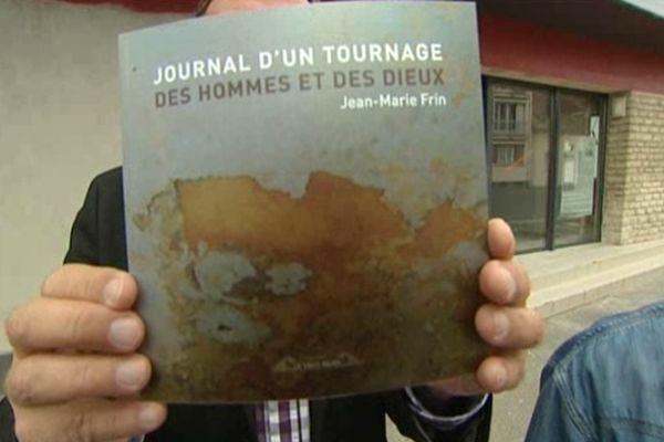 """Livre """"Journal d'un tournage Des hommes et des Dieux"""" de Jean-Marie Frin"""