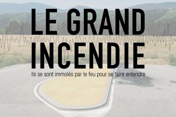 France tv nouvelles écritures et Honkytonk Films présentent : « Le Grand Incendie »