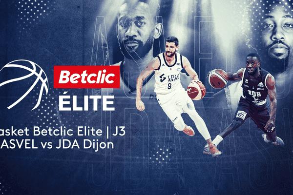Basket Betcli Elite Asvel / JDA Dijon