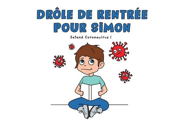 """""""Drôle de rentrée pour Simon"""" raconte la période de crise sanitaire aux enfants."""