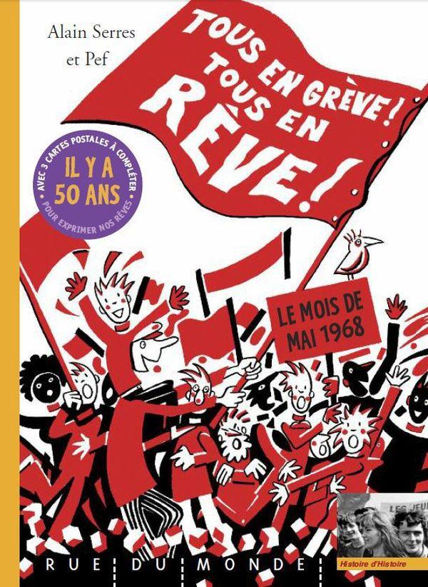 Tous en grève, tous en rêve d'Alain Serres et PEF !