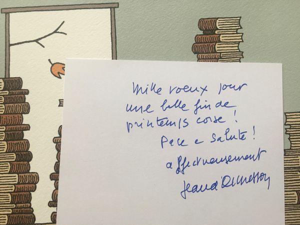 Il y avait aussi un petit mot de Jean d'Ormesson dans le livre de Juliette.