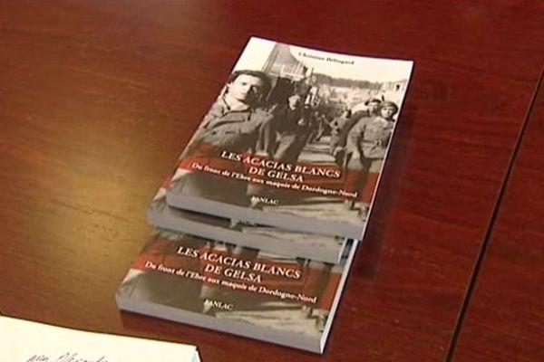"""""""Les acacias blancs de Gelsa"""", un livre sur une vie, un destin hors du commun, du républicanisme espagnol à la Résistance."""