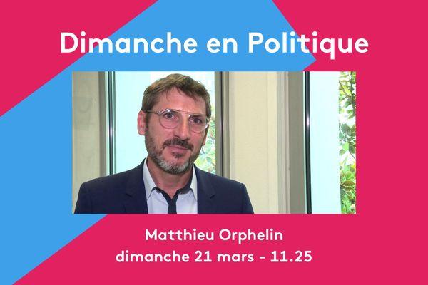 Matthieu Orphelin, invité de Dimanche en Politique