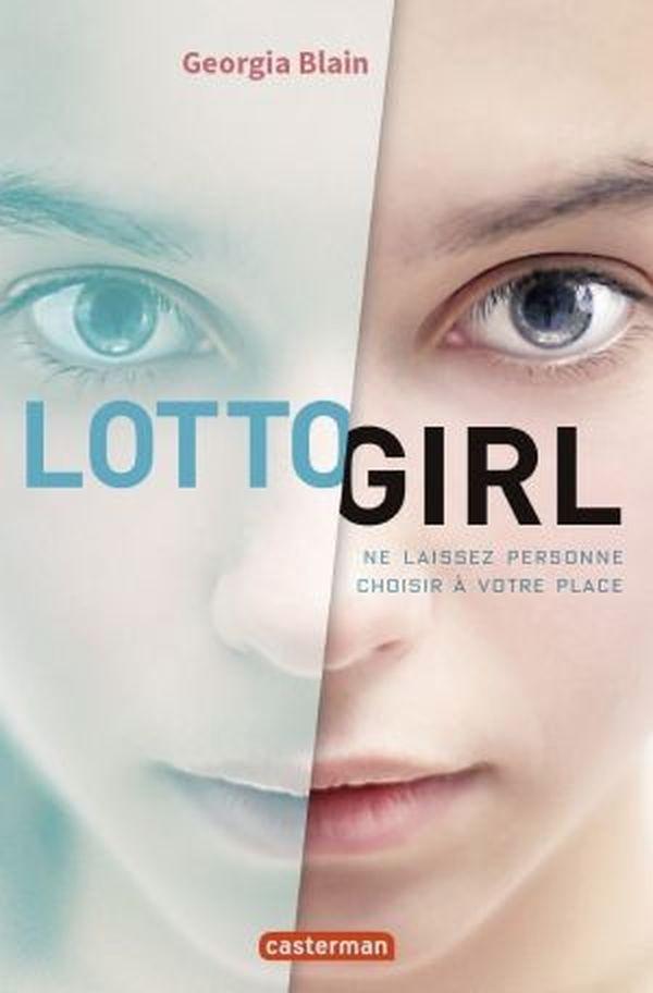 Lotto girl de Georgia Blain