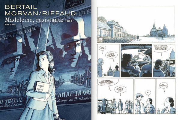 Madeleine, résistante (tome 1), de Bertail, Morvan et Riffaud. Dupuis.