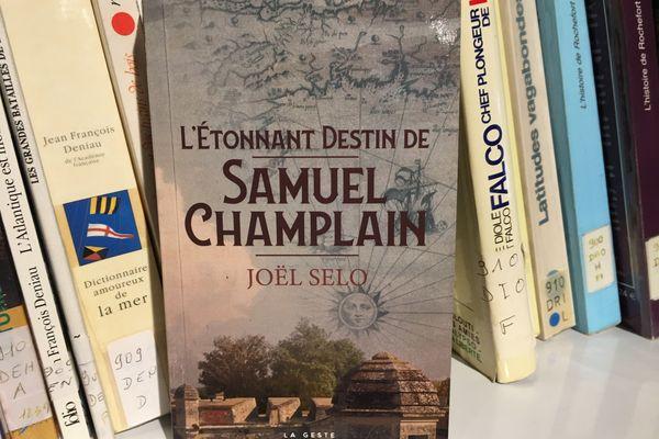 "Dans son dernier roman, Joël Selo nous raconte ""son"" Samuel Champlain"