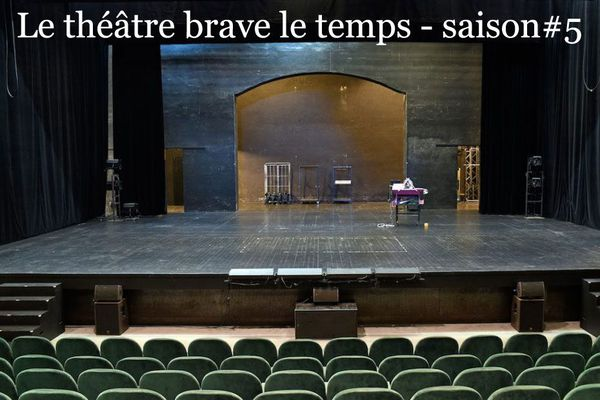 Théâtre de l'Union - Le théâtre brave le temps - saison #5