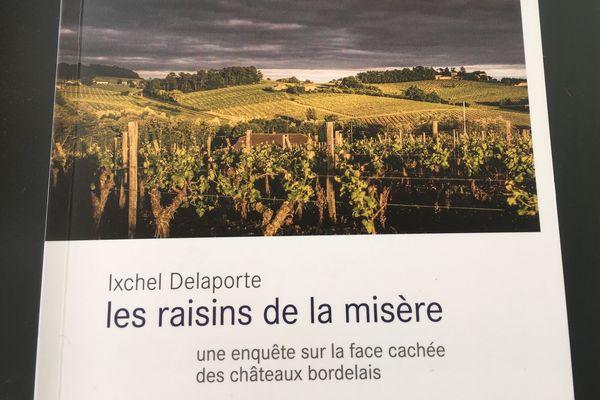 Le livre sort ce mercredi 3 octobre en librairie. Il met en lumière la pauvreté chez les ouvriers des prestigieux châteaux du Bordelais.