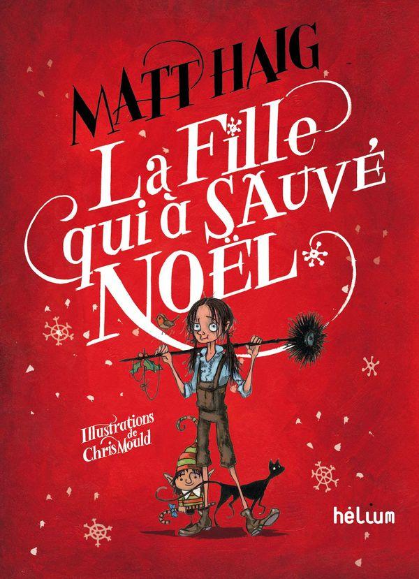 La fille qui a sauvé Noël de Matt Haig