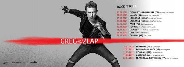 Les dates du ROCK IT TOUR de Greg Zlap qui se produira dans les Hauts-de-France à Lille et Abbeville.