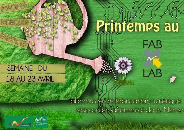"""""""Opération printemps"""" du 18 au 23 avril 2016 dans les Fab Labs de la Nièvre"""