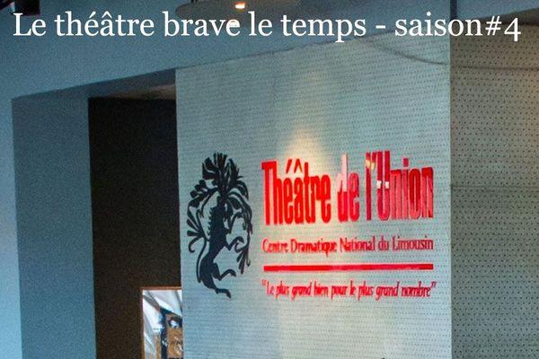 Théâtre de l'Union - Le théâtre brave le temps - saison #4