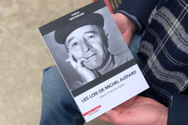 """Le nouveau livre de Fabrice Defferrard """" Les lois de Michel Audiard, Liberté, Fraternité, Egalité"""" est paru en avril 2021 aux éditions Mare et Martin."""