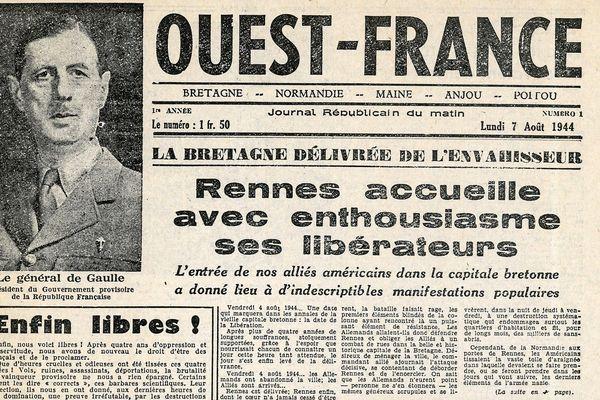 La première Une de Ouest-France le 7 août 1944, le journal fête en 2019, 75 ans de présence au quotidien dans les régions Bretagne, Normandie et Pays de la Loire