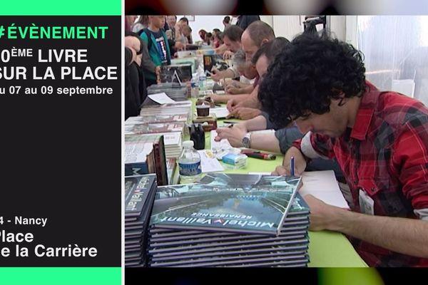 Le Livre sur la Place est de retour pour sa quarantième édition. Rendez-vous du 7 au 9 septembre 2018 Place Carrière à nancy.