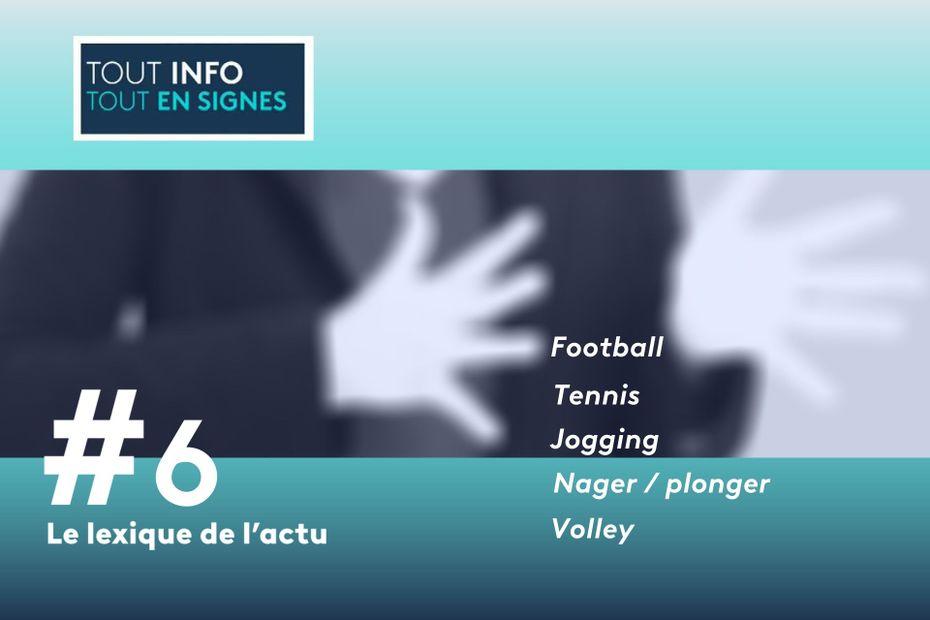 LSF : Apprenez à signer les mots du sport avec [Tout-Info/Tout en Signes]